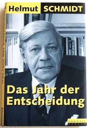Das Jahr der Entscheidung: Schmidt, Helmut