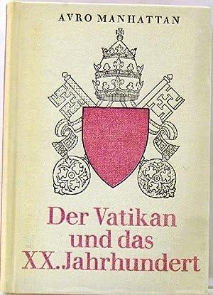 Der Vatikan und das XX. Jahrhundert: Manhattan, Avro