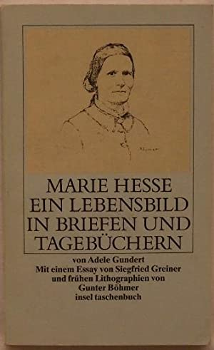 Marie Hesse Ein Lebensbild in Briefen und: Gundert, Adele