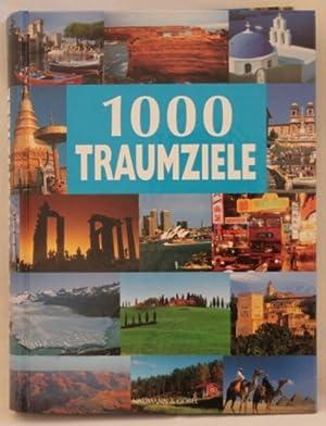 1000 Traumziele: Maschek-Schneider, Hans-Joachim