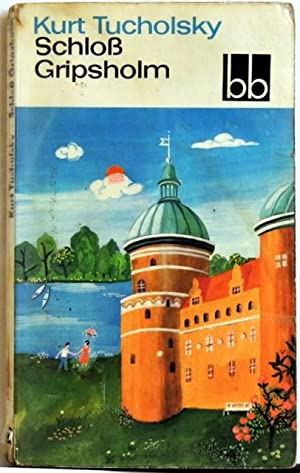 Schloß Gripsholm;: Tucholsky, Kurt