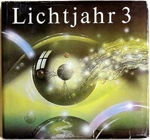 Lichtjahr 3 Ein Phantastik-Almanach