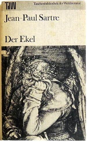 Der Ekel: Sartre, Jean-Paul