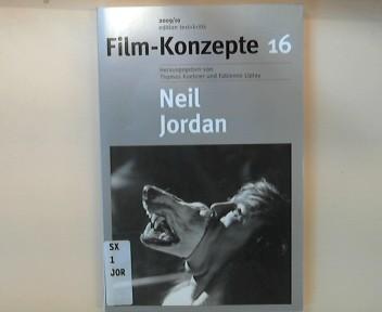 Neil Jordan. Film-Konzepte ; H. 16 - Koch, Michelle