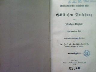 Zweihundertdreißig auffallende Akte der göttlichen Vosehung und: Keller, Josef Anton: