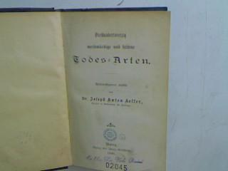 Vierhundertvierzig merkwürdige und seltene Todes-Arten Exempelbücher, 19: Keller, Josef Anton: