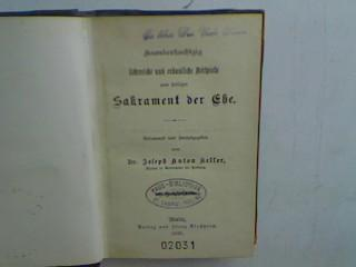 Hundertachtzig lehrreiche Geschichten und Erzählungen zum heilige: Keller, Josef Anton: