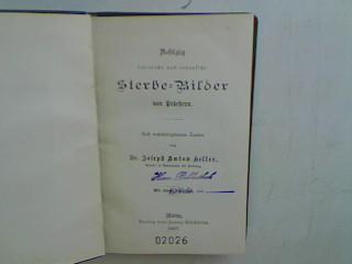 Achtzig lehrreiche und erbauliche Sterbe-Bilder von Priestern: Keller, Josef Anton: