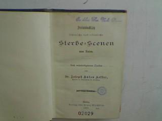 Dreiundachtzig lehrreiche und erbauliche Sterbe-Scenen von Laien: Keller, Josef Anton: