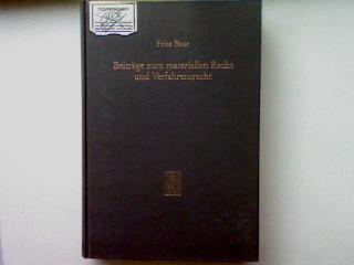 Beiträge zum materiellen Recht und Verfahrensrecht. - Baur, Fritz