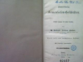 Hundertfünfzig Armenseelen-Geschichten. - Ernster Spiegel für jeden: Keller, Josef Anton: