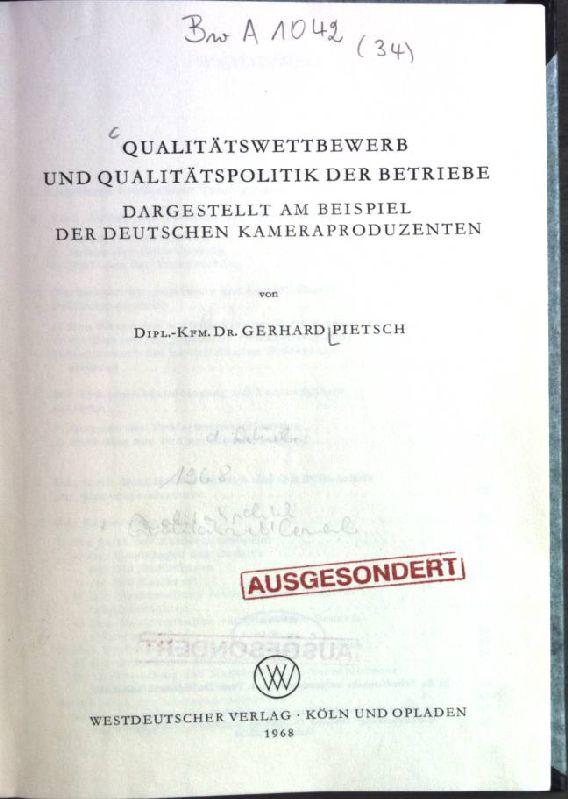qualittswettbewerb und qualittspolitik der betriebe dargestellt am pietsch gerhard - Qualitatspolitik Beispiel