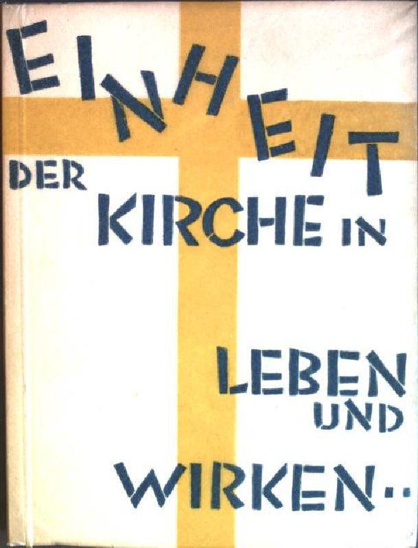 Einheit der Kirche in Leben und Wirken.: Krczmar, Karl: