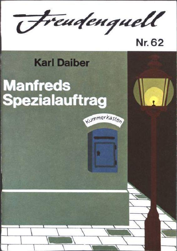 Manfreds Spezialauftrag - Daiber, Karl