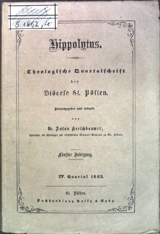 Zur Geschichte der Pfarre Strengberg; in: 5.: Kerschbaumer, Anton: