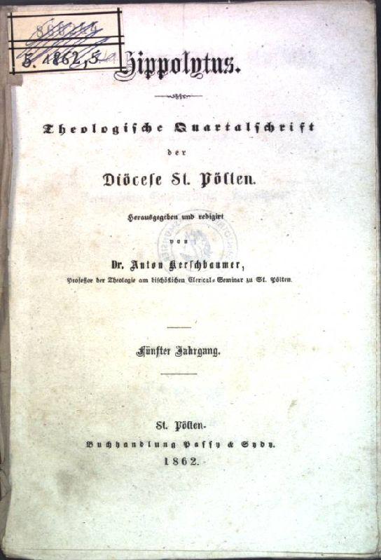 Regesten zur Geschichte der Pfarre Haag B.D.W.W.;: Kerschbaumer, Anton: