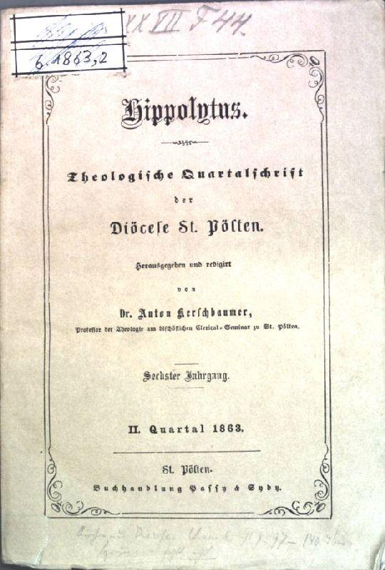 Liturgisches aus dem vorigen Jahrhundert; in: 6.: Kerschbaumer, Anton: