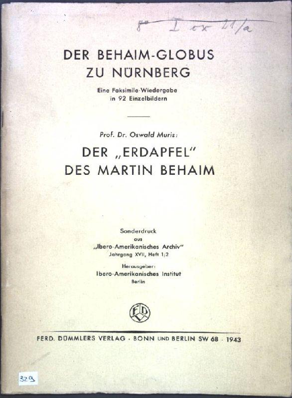 Der Behaim-Globus zu Nürnberg : Eine Faksimile-Wiedergabe: Muris, Oswald: