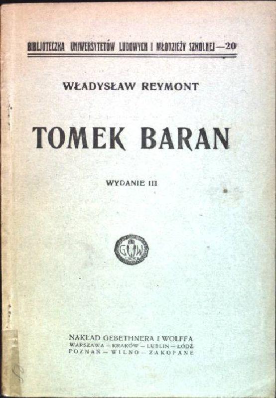 Tomek Baran; Wydanie III Biblioteczka Uniwersytetow Ludowich: Reymont, Wladyslaw:
