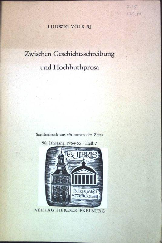 Zwischen Geschichtsschreibung und Hochhuthprosa Sonderdruck aus: Stimmen: Volk, Ludwig: