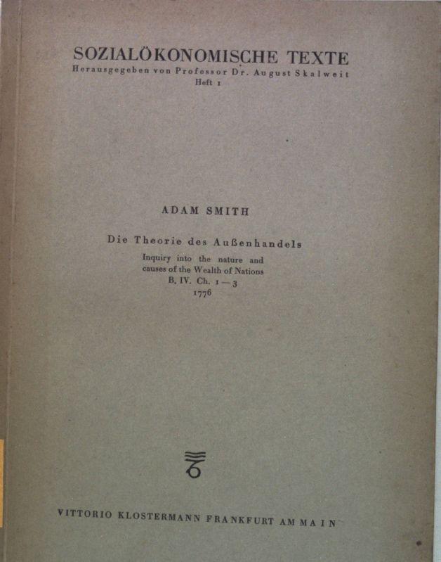 Die Theorie des Außenhandels; Sozialökonomische Texte, Heft: Smith, Adam: