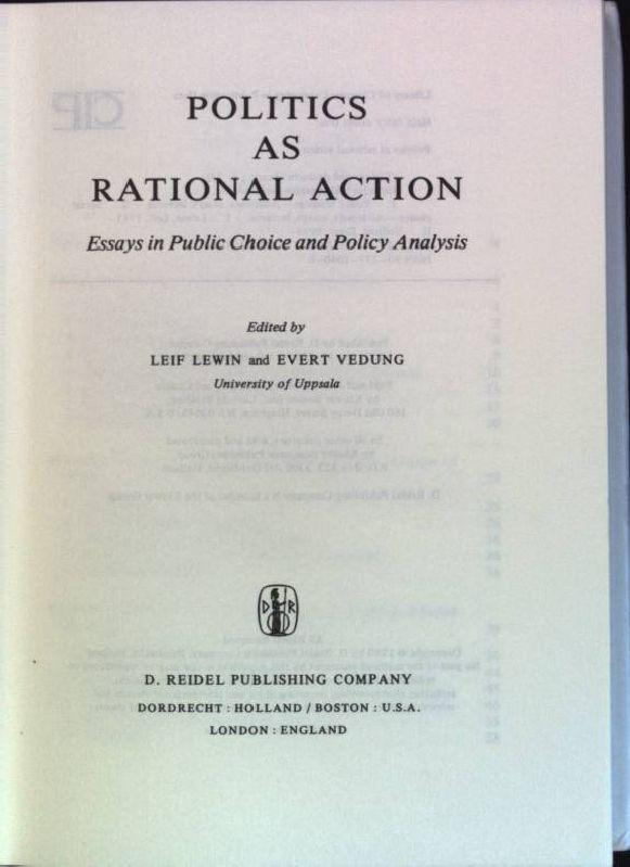 Politics as rational Action: Essays in Public Choice and Policy Analysis Theory and Decision Library; 23 - Lewin, L. and Evert Vedung
