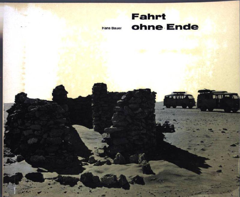 Fahrt ohne Ende; 4. Bildbroschüre.: Fritsch, Horst und