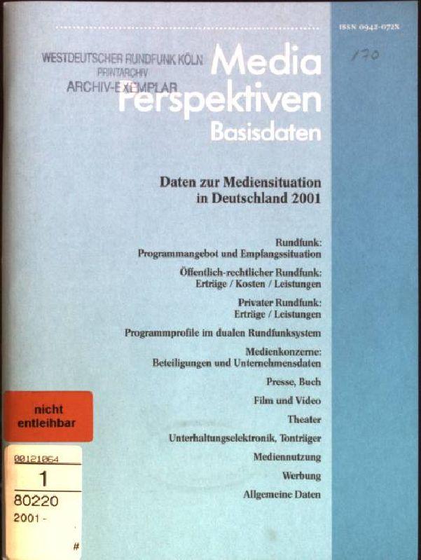 Media Perspektiven: Daten zur Mediensituation in Deutschland: Berg, Klaus, Christa-Maria