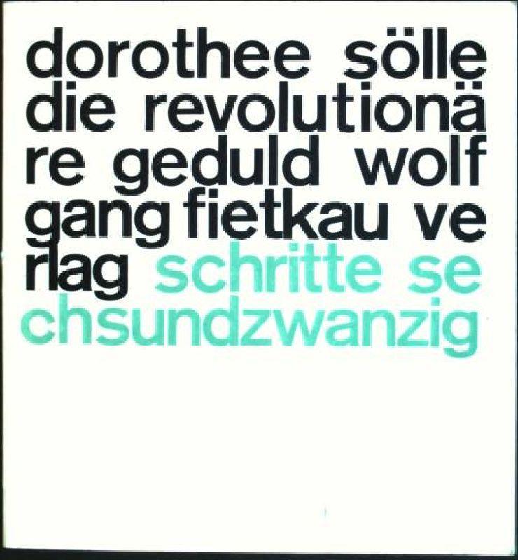 Die Revolutionäre Geduld Gedichte Schritte