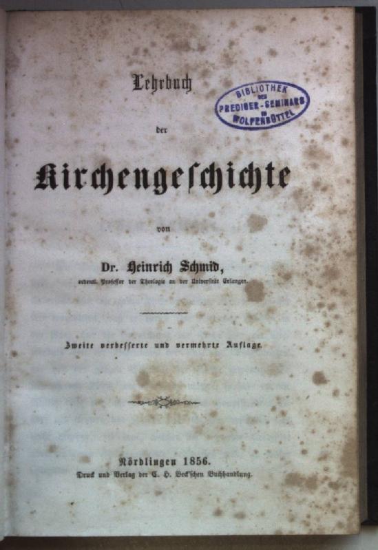 Lehrbuch der Kirchengeschichte.: Schmid, Heinrich: