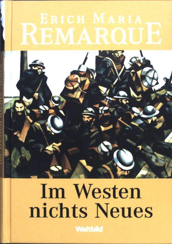 Im Westen Nichts Neues Roman