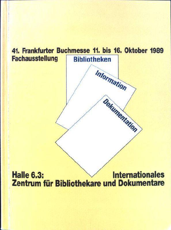 Fachausstellung, Bibliotheken, Information, Dokumentation. Internationale Fachliteratur aus: Stadt- und Universitätsbibliothek