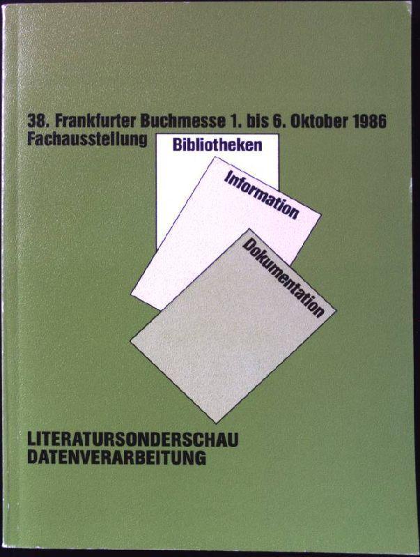 Literatursonderschau Datenverarbeitung. Theorie - Praxis - Information: Stadt- und Universitätsbibliothek
