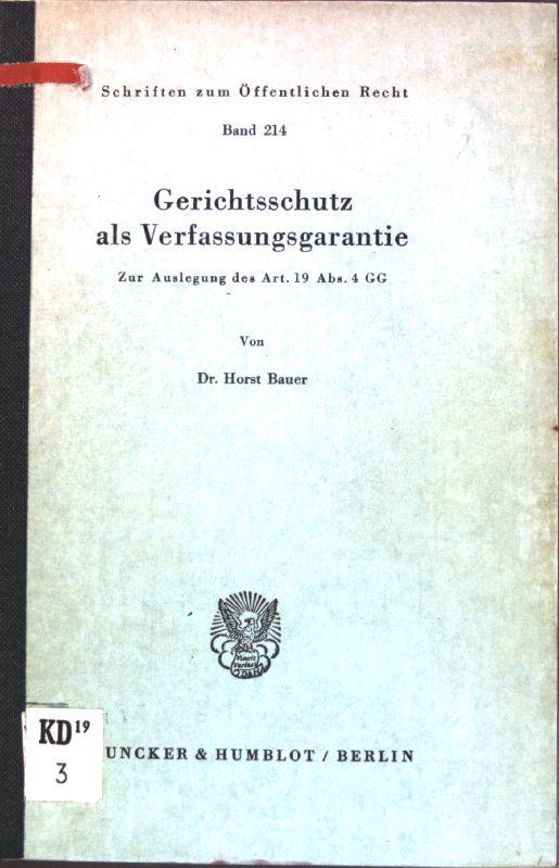 Gerichtsschutz als Verfassungsgarantie : zur Auslegung d.: Bauer, Horst: