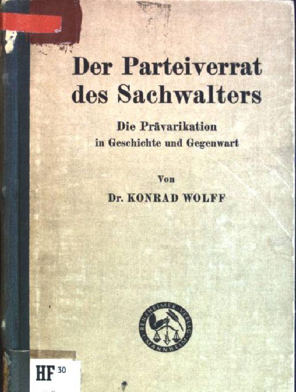 Der Parteiverrat Des Sachverwalters Die Prävarikation In Geschichte