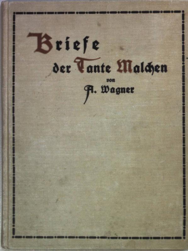 Briefe Von Wagner : Briefe der tante malchen an ihre freundin jettchen bludat