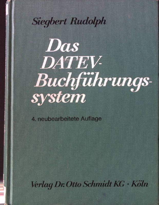 Das DATEV-Buchführungssystem. - Rudolph, Siegbert