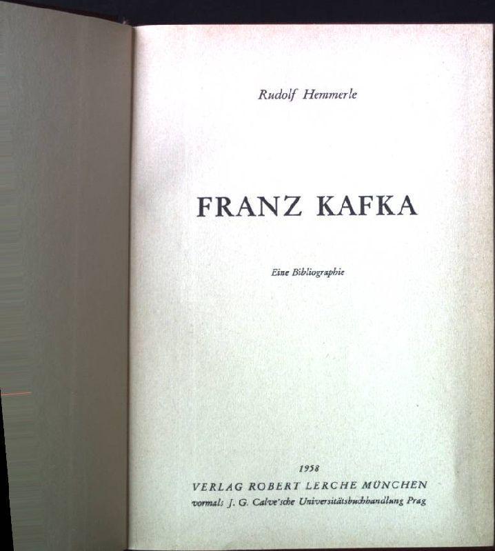 franz kafka eine bibliographie hemmerle rudolf - Franz Kafka Lebenslauf