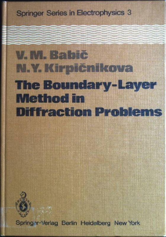 The boundary-layer method in diffraction problems. Springer Series in Electronics and Photonics; 3 - Babic, V.M. and N.Y. Kirpicnikova