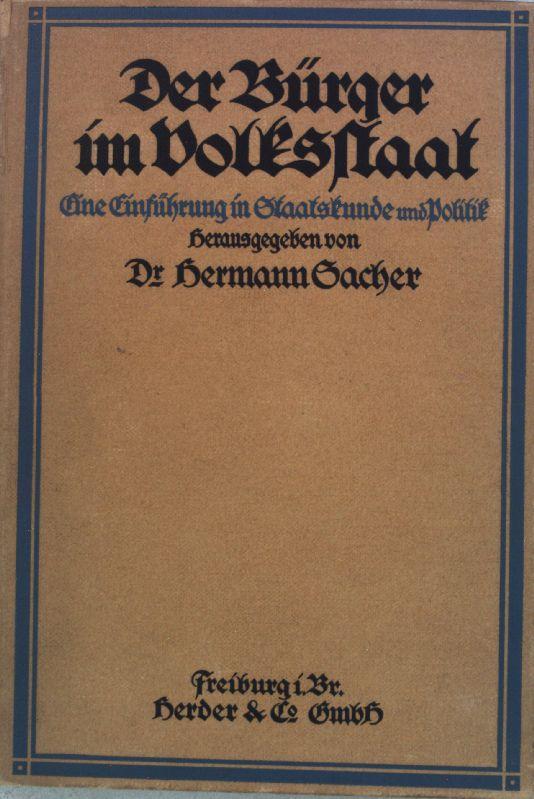Der Bürger im Volksstaat: Eine Einführung in: Sacher, Hermann: