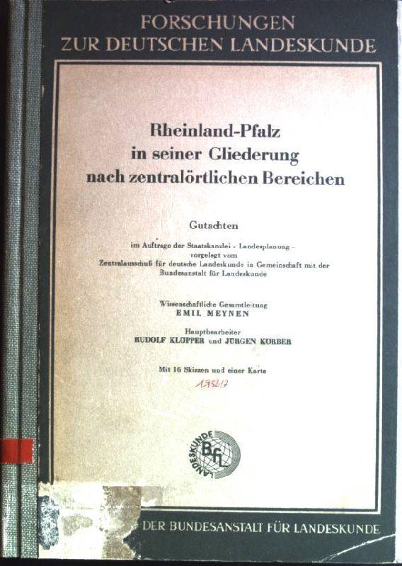 Rheinland-Pfalz in seiner Gliederung nach zentralörtlichen Bereichen;: Meynen, Emil: