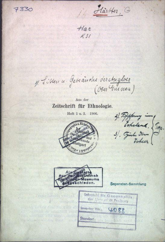 Sitten und Gebräuche der Angloer (Ober-Guinea); Sonderdruck: Härtter, G.: