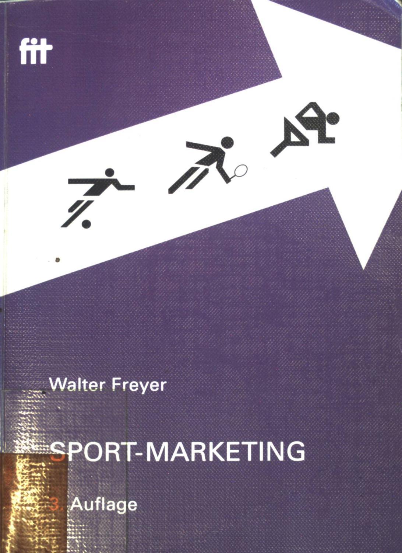 sportmanagement ein anwendungsorientiertes lehrbuch mit praxisbeispielen und fallstudien