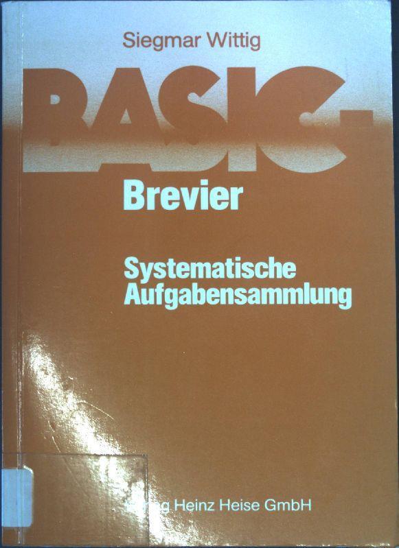 BASIC- Brevier. Systematische Aufgabensammlung