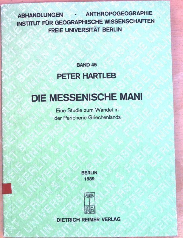 Die messenische Mani : eine Studie zum: Hartleb, Peter:
