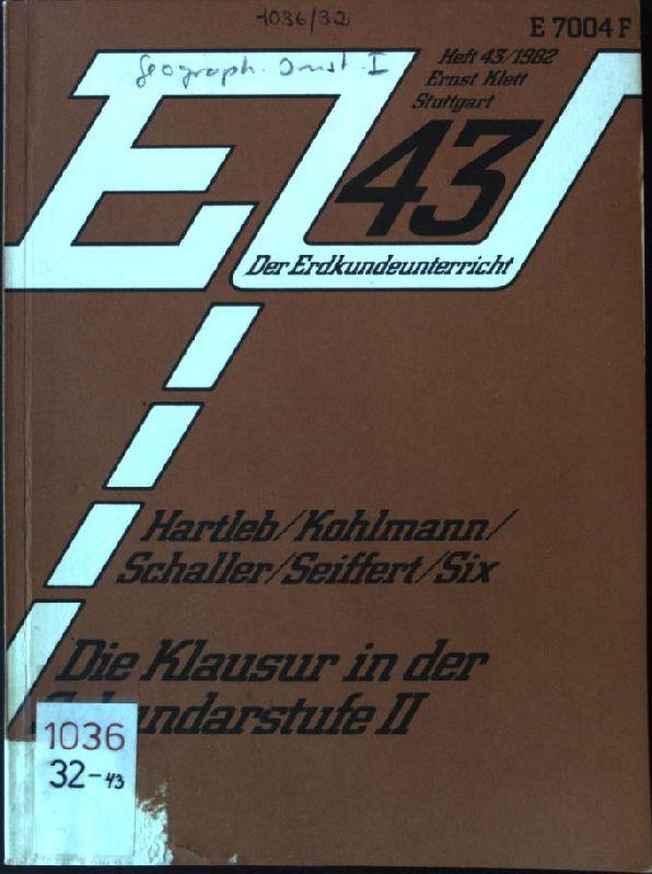 Die Klausur in der Sekundarstufe II Der: Hartleb, Peter (Mitverf.):
