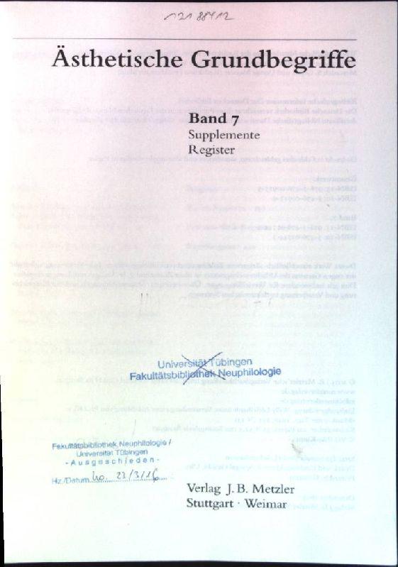Ästhetische Grundbegriffe; Bd. 7: Supplemente, Register: Barck, Karlheinz (Hrsg.):