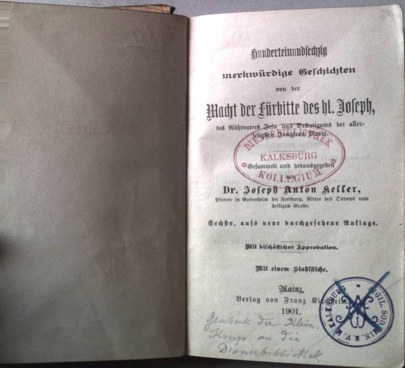 Hunderteinundsechzig merkwürdige Geschichten von der Macht der: Keller, Josef Anton: