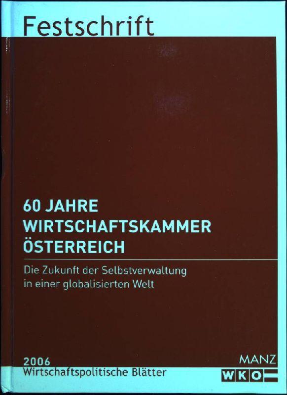 60 Jahre Wirtschaftskammer Oesterreich Zvab