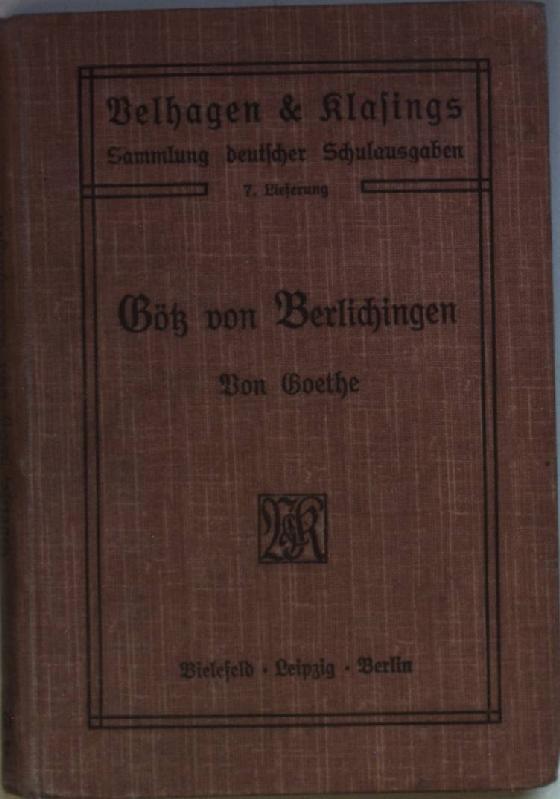 Götz von Berlichingen mit der eisernen Hand: Goethe: